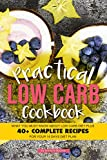 Practical Low Carb Cookbook: What You Must Know About Low Carb Diet Plus 40+ Complete Recipes for Your 14 Days Diet Plan (English Edition)