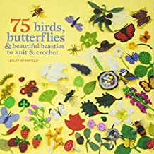 75 Birds and Butterflies to Knit & Crochet