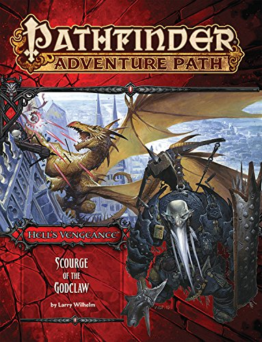 Pathfinder Adventure Path: Hell's Vengeance Part 5 - Scourge of the Godclaw por Larry Wilhelm