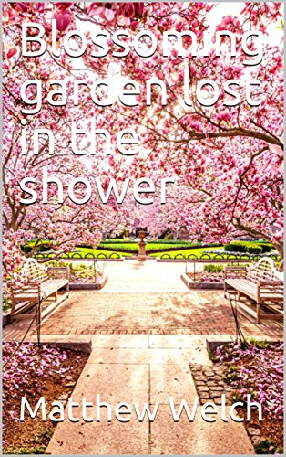 blossoming-garden-lost-in-the-shower-english-edition