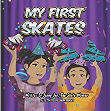 My First Skates: 5 Minute Story: Discover Your Skate Parts with the Smart Chart, But Don't like Blake Take Your Skates Apart (My First Book Super Series)