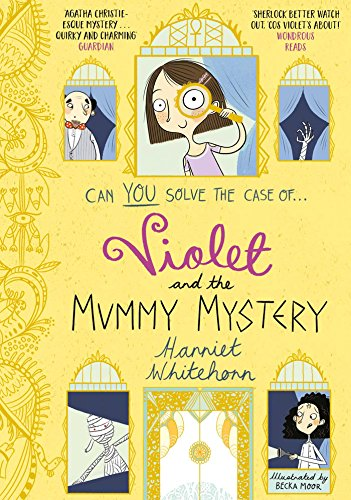 Violet and the Mummy Mystery by [Whitehorn, Harriet]