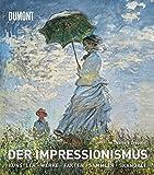 Der Impressionismus: Die Künstler, die Werke, die Ausstellungen, die Sammler, die Fakten, die Skandale - Gabriele Crepaldi