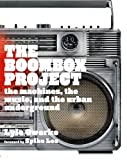 Image de The Boombox Project: The Machines, the Music, and the Urban Underground (English