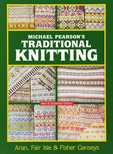 Michael Pearson's Traditional Knitting: Aran, Fair Isle and Fisher Ganseys, New & Expanded Edition (Dover Knitting, Crochet, Tatting, Lace) Scottish Lace