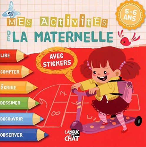 5-6 ans : Mes activités de la maternelle