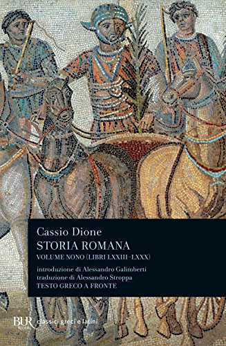 Storia romana. Testo greco a fronte: 9