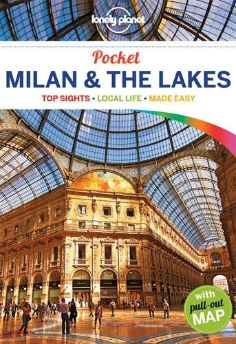 Lonely Planet Pocket Milan & the Lakes (Travel Guide) by Lonely Planet (2016-01-19)