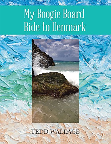 My Boogie Board Ride to Denmark (English Edition)