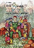 Erik Strolch und die zehn Zwerge (German Edition)