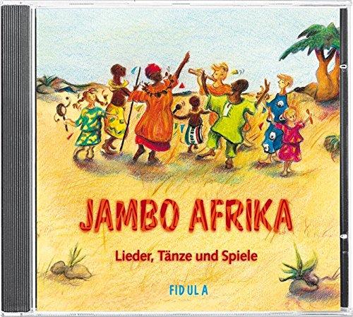 Jambo Afrika. CD: Lieder, Tänze und Spiele