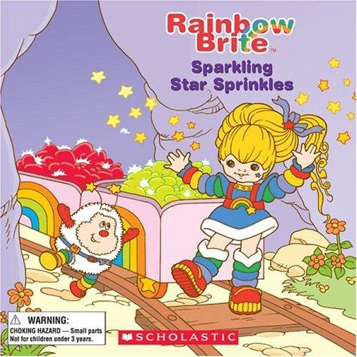 Rainbow Brite: Sparkling Star Sprinkles by Quinlan B. Lee (2004-10-01)