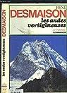 Les Andes vertigineuses par Desmaison