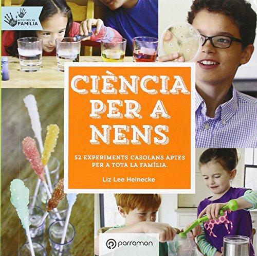 Ciència Per A Nens (¡Eureka!) por Liz Lee Heinecke