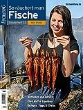 FISCH & FANG Sonderheft Nr. 33: So räuchert man Fische inkl. DVD