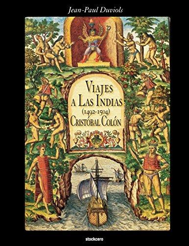 Descargar Libro Cristobal Colon - Viajes a Las Indias (1492-1504) de Jean Paul Duviols
