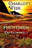 Photemien: Die Lichtwelt