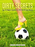 Football Game Dirty Secrets: 10 Top Biggest Scandals in Rusia FIFA World Cups History: Mafia Corruption iQ, Soccernomics, Organisations Reference Skills ... Leagues iq volume 1 2 possession coins