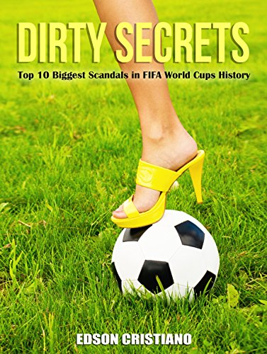 Football Game Dirty Secrets: 10 Top Biggest Scandals in FIFA World Cups History: Mafia Corruption iQ, Soccernomics, Organisations Reference Skills & Coaching ... Leagues  iq volume 1 2 possession coins)