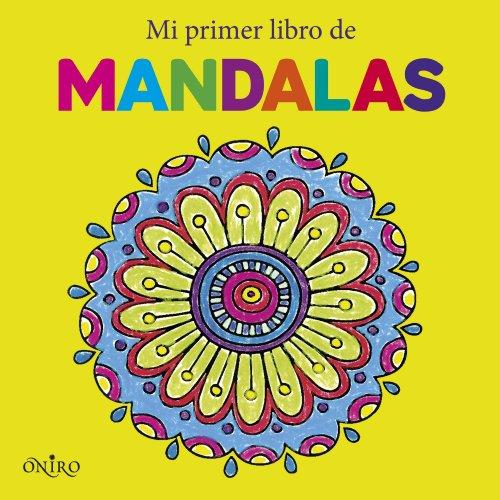 Mi primer libro de mandalas (Libros de actividades) por AA. VV.