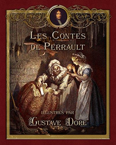 Les Contes de Perrault illustrés par Gustave Doré (Contes de ma mère l'Oye) pdf epub