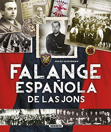 Falange Española de las JONS (Atlas Ilustrado) por Susaeta Ediciones S A