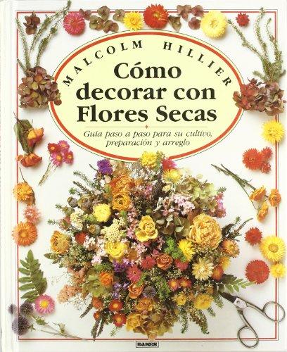 Como Decorar Con Flores Secas por Malcolm Hiller