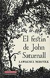 El Festín De John Saturnall (GALAXIA NOVA)