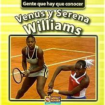Venus y Serena Williams (Gente que hay que conocer)