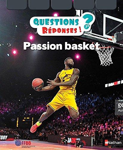 Passion basket - Questions/Réponses - Dès 7 ans par Julien Guérineau
