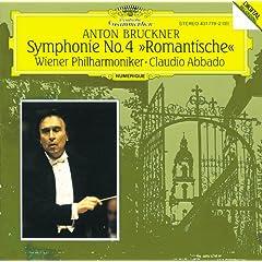 "Bruckner: Symphony No.4 In E Flat Major - ""Romantic"" - Version 1878/1880 - 1. Bewegt, nicht zu schnell"