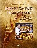 Pains et gâteaux traditionnels de Vendée - Étude ethnologique