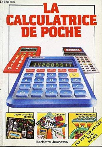 La Calculatrice de poche (Échos-électronique)