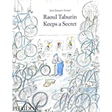 [Raoul Taburin Keeps a Secret] (By: Anthea Bell) [published: November, 2010]