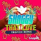 That Love (Tropixx Remix)