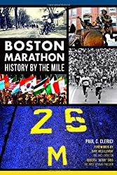 Boston Marathon History by the Mile