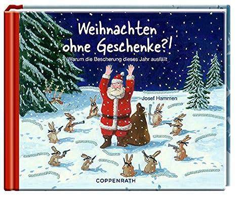 Weihnachten ohne Geschenke?!: Warum die Bescherung dieses Jahr