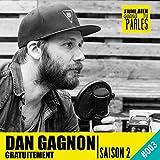 Alex Vizorek: Dan Gagnon Gratuitement - Saison 2, 3