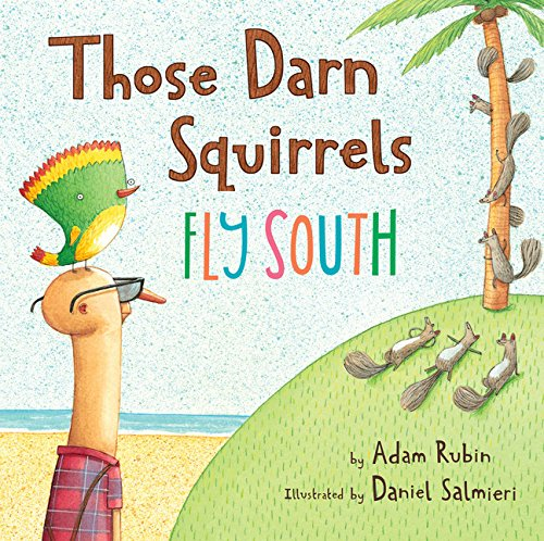 Those Darn Squirrels Fly South