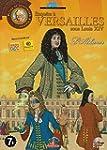 Enqu�te � Versailles sous Louis XIV :...