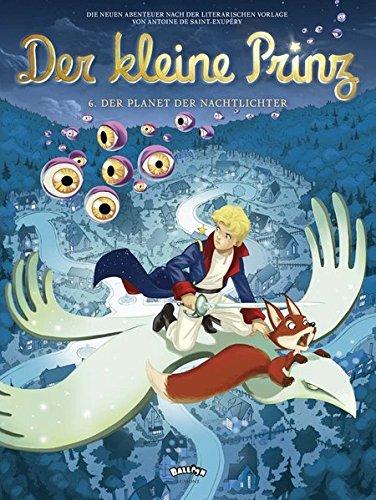 Der kleine Prinz 6: Der Planet der Nachtlichter (Comic)