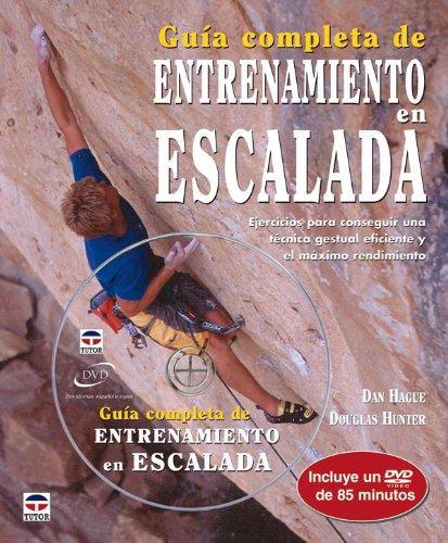 Guía completa de entrenamiento en escalada por DanM Hague