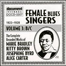 Female Blues Singers, Vol. 3: B/C