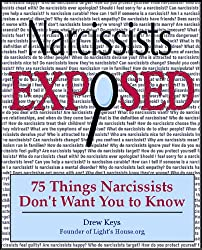Narcissists Exposed - 75 Things Narcissists Don't Want You to Know (English Edition)