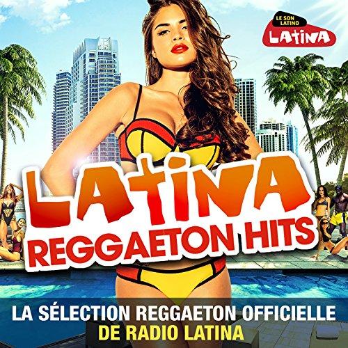 Latina Reggaeton Hits, Vol.3