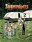 Survivants - tome 1 - �pisode 1
