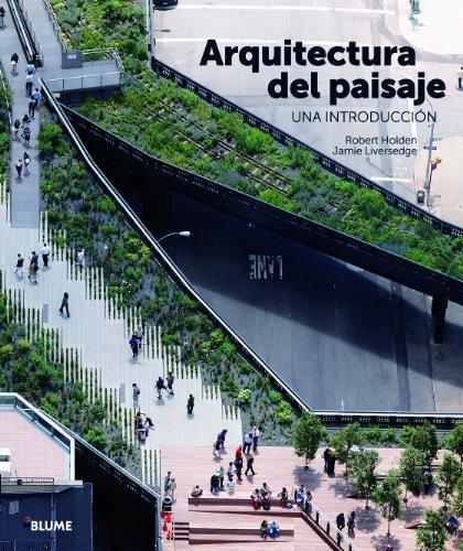 Arquitectura Del Paisaje. Una Introducción