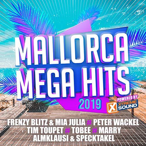 Mallorca Mega Hits 2019 Powered by Xtreme Sound