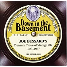 Down In The Basement: Joe Bussard's Treasure Trove Of Vintage 78s 1926-1937 (Jewel Case) by Uncle Dave Macon (2006-08-07)