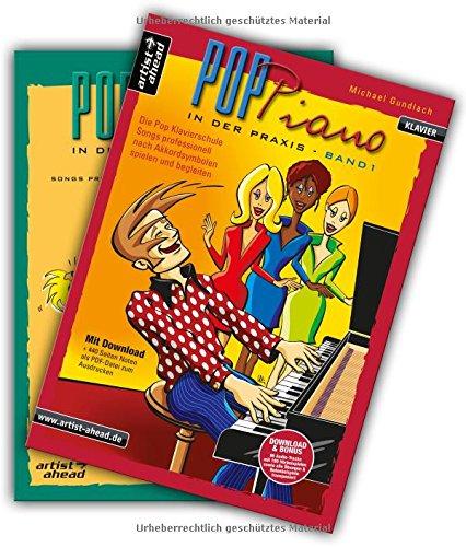 Pop-Piano in der Praxis - Band 1 & 2: Songs professionell nach Akkordsymbolen spielen und begleiten - Im Set günstiger! (inkl. Download). Lehrbuch. Klavier. Klavierschule. Klavierstücke. Klaviernoten.